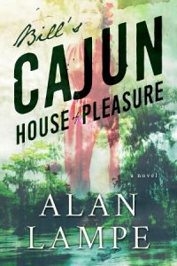 Book Cover: Bill's Cajun House of Pleasure