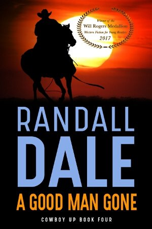 A Good Man Gone by Randall Dale