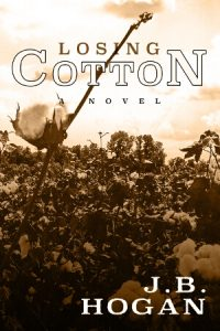 Cover: Losing Cotton