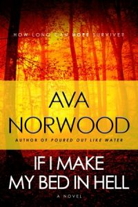 If I Make My Bed in Hell cover - Norwood