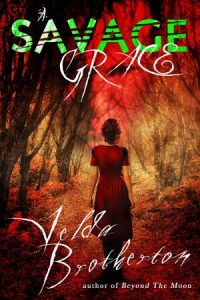 Cover: A Savage Grace