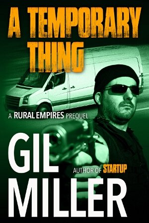 Gil Miller: A Temporary Thing