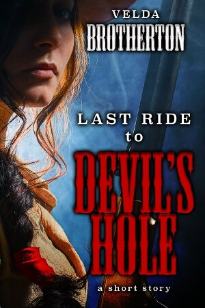Cover: Last Ride to Devil's Hole