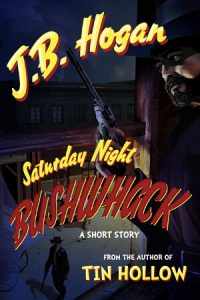 Cover: Saturday Night Bushwhack