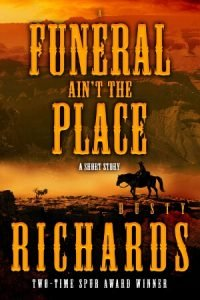 Book Cover: A Funeral Ain't the Place