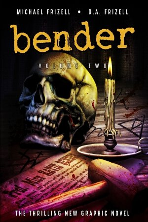 Graphic Novel - Bender: Volume 2