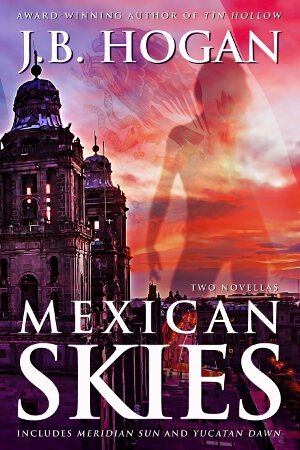 Cover: Mexican Skies